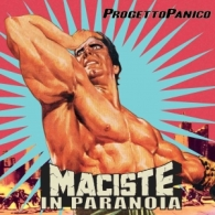 progetto-panico-musica-download-streaming-maciste-in-paranoia